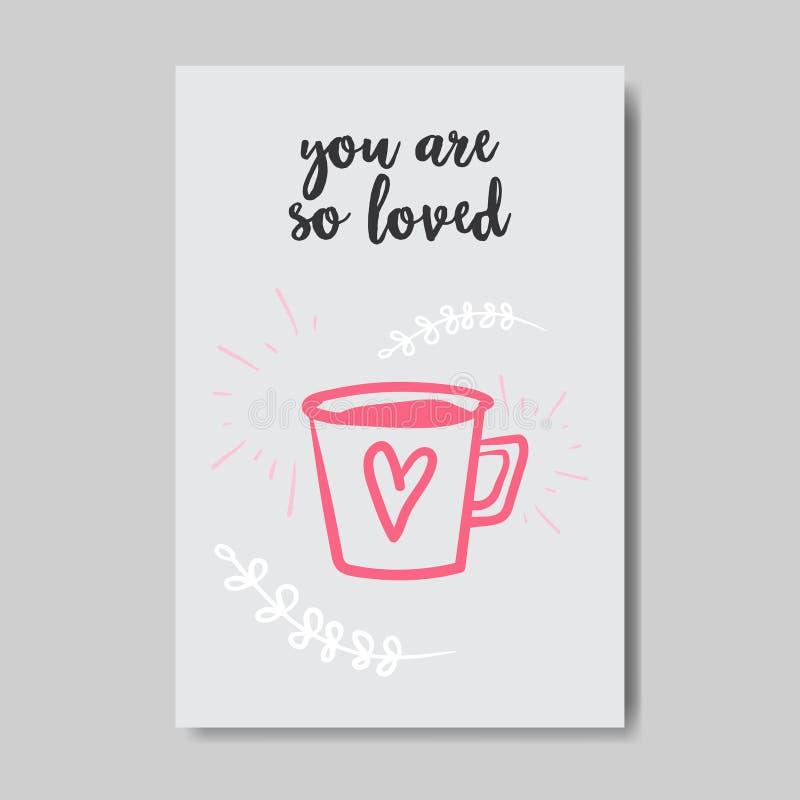 Tazza felice di concetto del giorno di biglietti di S. Valentino della cartolina d'auguri di amore con forma del cuore così siete illustrazione vettoriale