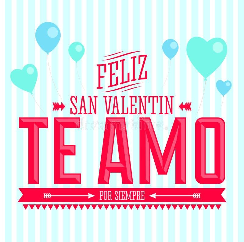 Te Amo Feliz SAN Valentin, σ' αγαπώ ευτυχές βαλεντίνων ημέρας ισπανικό σχέδιο καρτών κειμένων διανυσματικό ελεύθερη απεικόνιση δικαιώματος