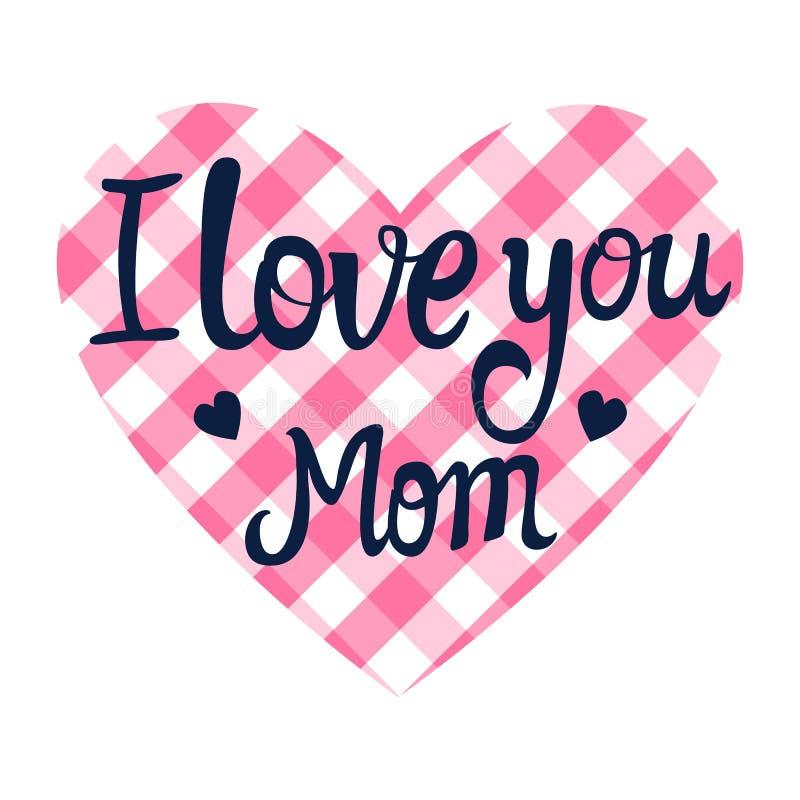 Te amo tarjeta de letras de la mamá en la forma de un corazón Día del `s de la tarjeta del día de San Valentín Ilustración del ve ilustración del vector