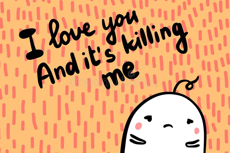 Te amo y él me está matando para dar el ejemplo exhausto del vector en fuente texturizada Los hombres lindos trastornaron ilustración del vector