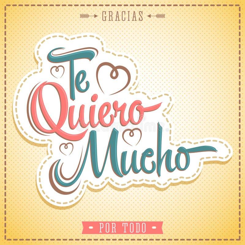 Te Quiero Mucho - je t'aime tellement texte espagnol illustration libre de droits