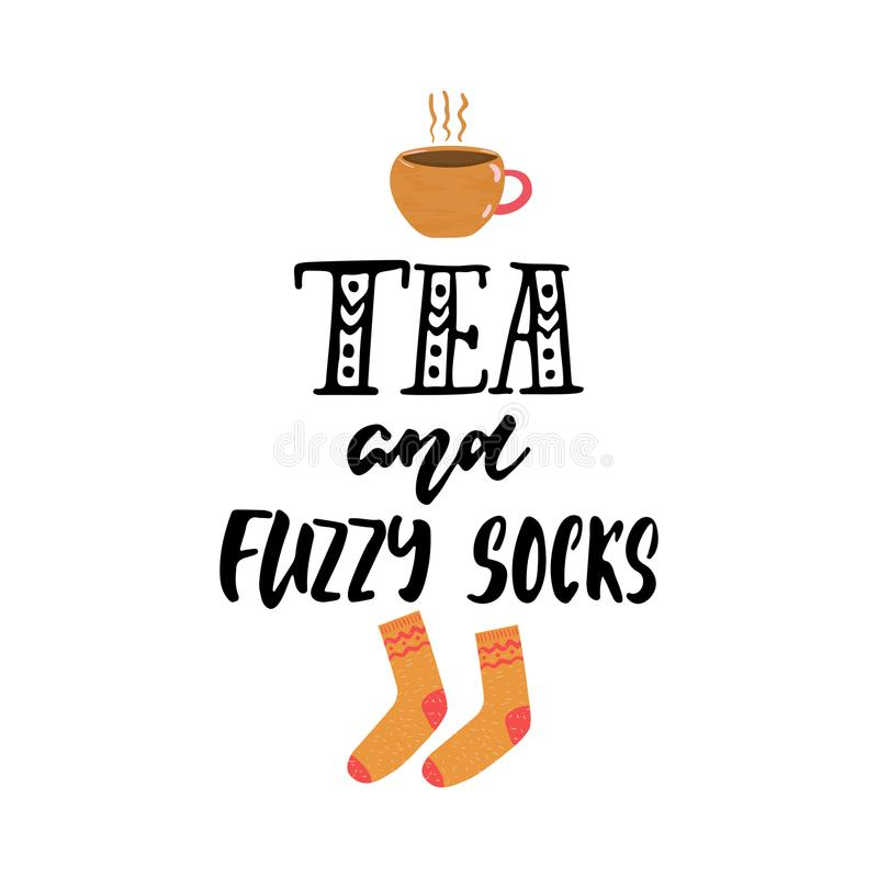 Tea and fuzzy socks - hand drawn cozy Autumn or Winter seasons holiday lettering phrase and Hugge doodles cup and warm vector illustration