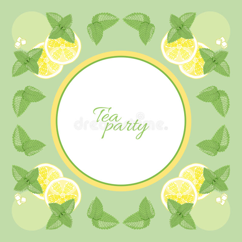 Tea time. Frame with space for text for tea party.Lemon and mint leaves royalty free illustration
