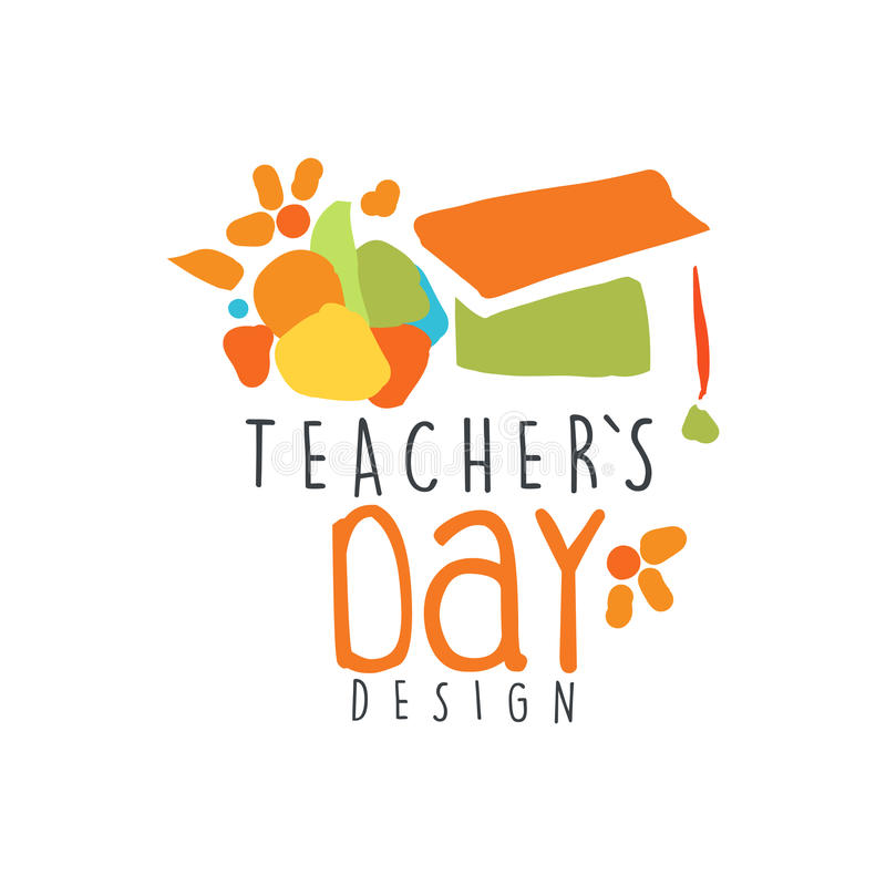 Teachers Day label design, back to school logo graphic template. Colorful hand drawn vector Illustration vector illustration