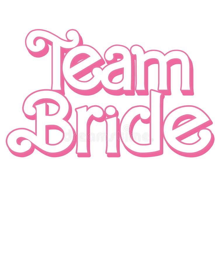 Team Bride Decorative text - Decorative design to print on tee, shirt, hoody, poster banner sticker, cards, text for t-shirts, wed stock illustration