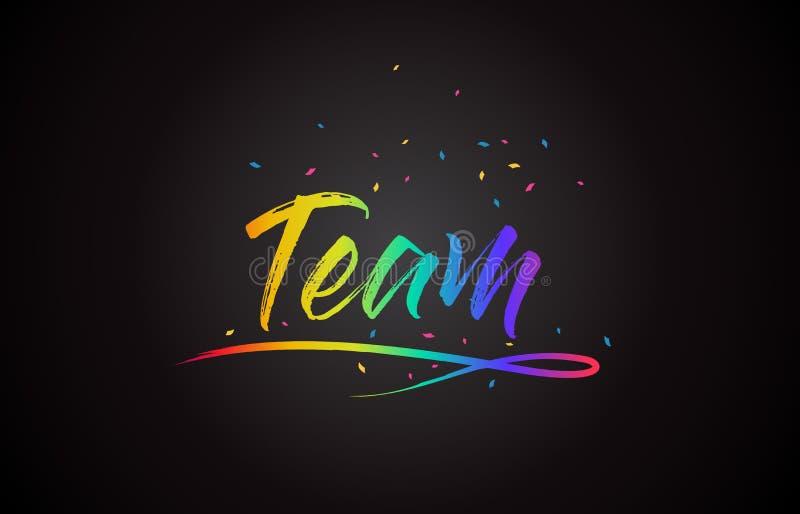 Team Word Text med färger och konfettier för handskriven regnbåge vibrerande stock illustrationer