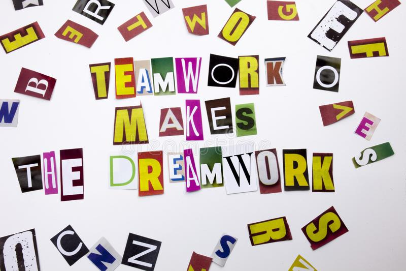 A word writing text showing concept of Teamwork Makes The Dream work made of different magazine newspaper letter for Business case stock photos