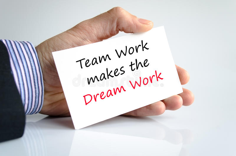 Teamwork makes the dreamwork stock images