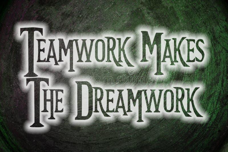 Teamwork Makes The Dreamwork Concept royalty free stock photos