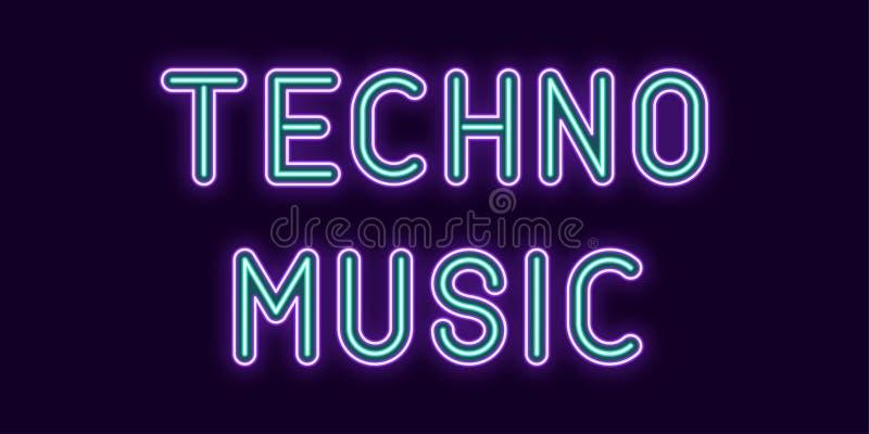 Techno音乐的霓虹题字 向量 向量例证