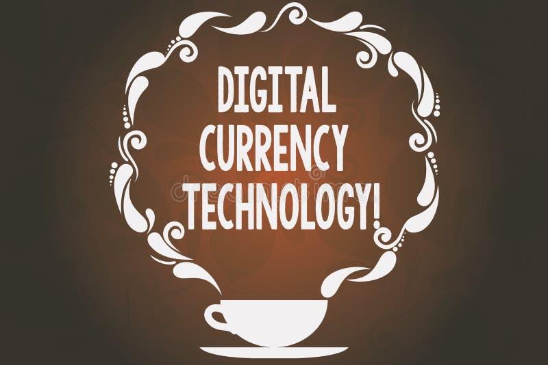 Technologie de devise de Digital des textes d'écriture de Word Concept d'affaires pour la devise disponible dans la tasse numériq illustration libre de droits