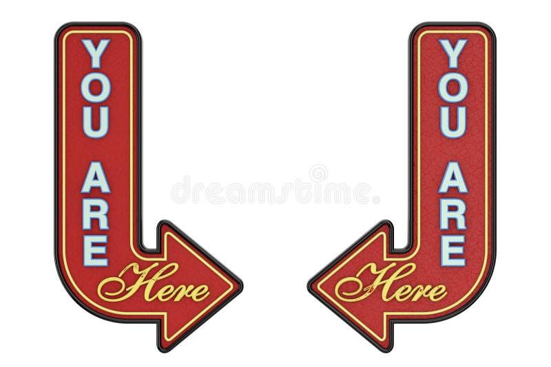 Tecken för tappningRusty Metal You Are Here pil framf?rande 3d stock illustrationer