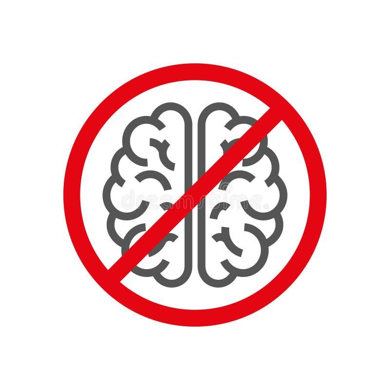 Tecken med hjärnan, begrepp av att förneka tänka Hjärnan tänkte inte inaktivitetfördjupningsförbud 10 eps vektor illustrationer