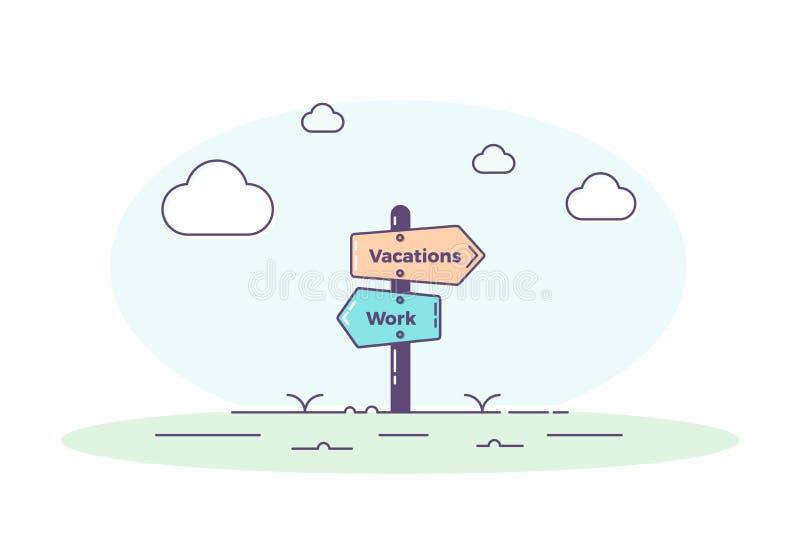 Teckenstolpe som pekar in mot två olika riktningar Arbete och semestrar Vektorillustrationbegrepp för ferier och arbetstid royaltyfri illustrationer