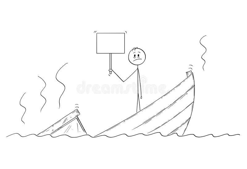 Tecknad film av mannen, politikern eller affärsmannen Standing Depressed på det sjunkande fartyget med det tomma tecknet stock illustrationer