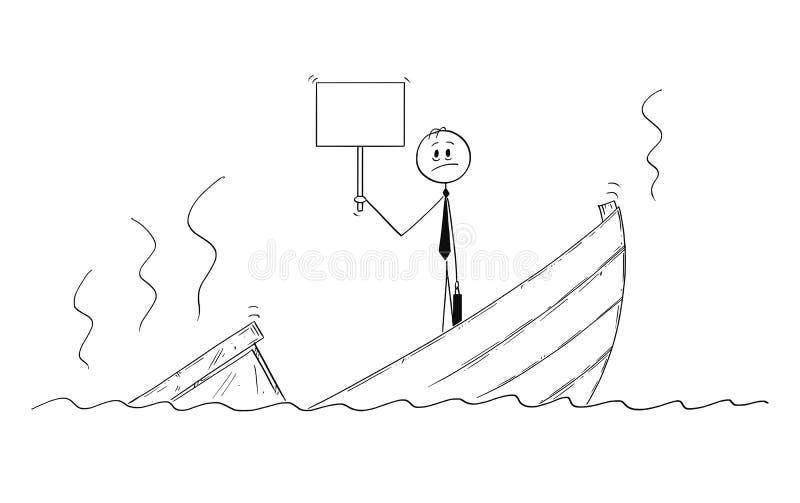 Tecknad film av politikern eller affärsmannen Standing Depressed på det sjunkande fartyget med det tomma tecknet royaltyfri illustrationer