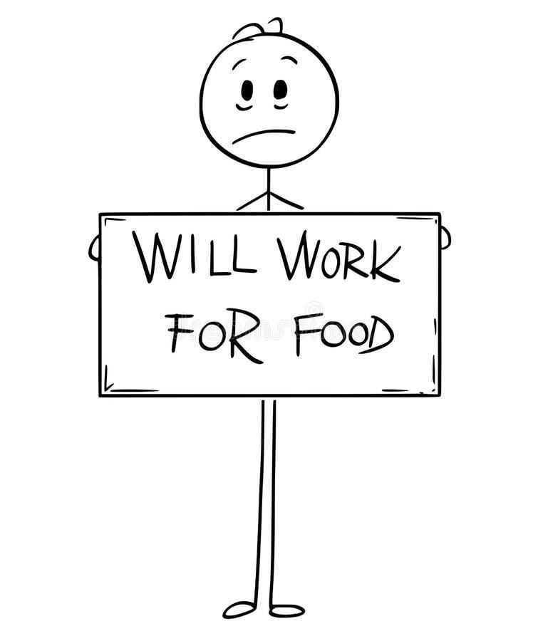 Tecknade filmen av det ledsna hungriga innehavet för den arbetslösa mannen ska arbeta för mattecken vektor illustrationer
