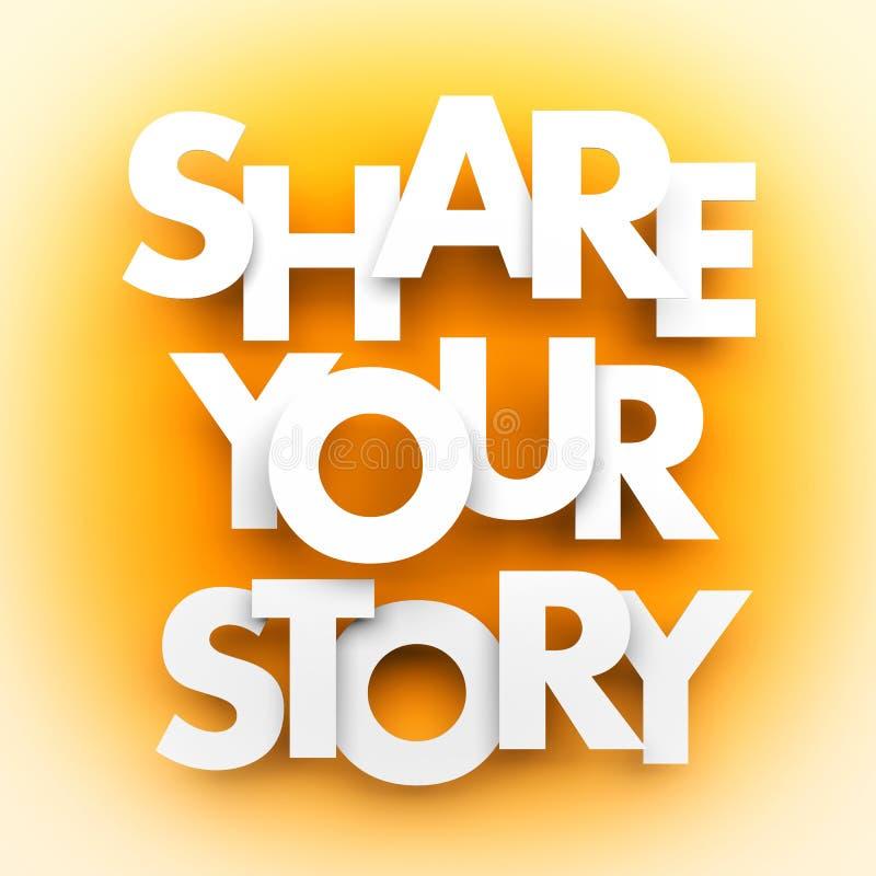 Teilen Sie Ihre Geschichte stock abbildung