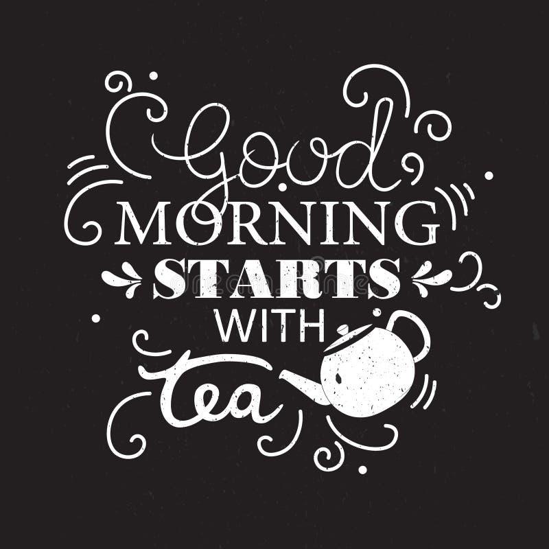 Tekanna och engelsk text, dekorativ bakgrund Den bra morgonen startar med te stock illustrationer