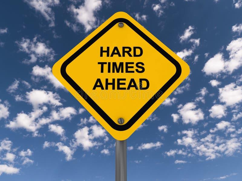 Teken die 'harde tijden' zeggen stock fotografie