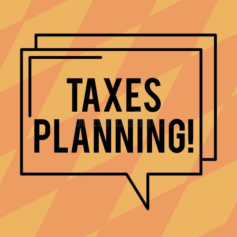 Tekstów podatków szyldowy pokazuje planowanie Konceptualne fotografii Pieniężnego planowania Podatkowe Biznesowe zapłaty Przygoto ilustracji