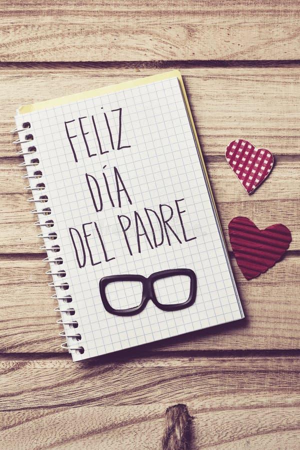 Tekst feliz dia del padre, gelukkige vadersdag in het Spaans stock fotografie