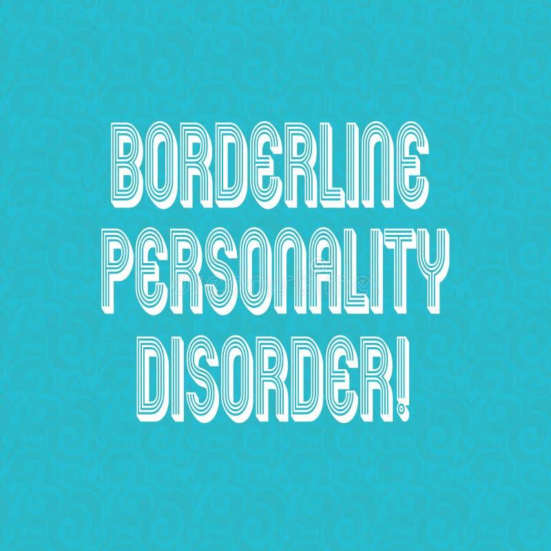 Tekst granicy osobowości szyldowy pokazuje nieład Konceptualny fotografii zaburzenia psychiczne zaznaczający niestałymi nastrojam ilustracja wektor