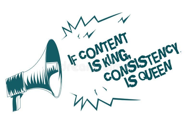 Tekst het teken die als de Inhoud Koning tonen is, Consistentie is Koningin De conceptuele foto Marketing Grijze megafoon van de  vector illustratie