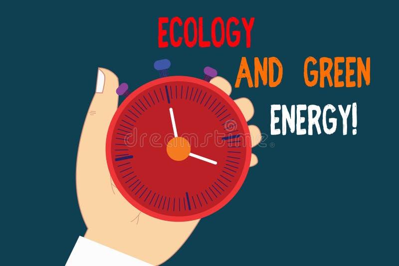Tekst szyldowa pokazuje ekologia I zieleni energia Konceptualna fotografii środowiska ochrona przetwarza reusing ekologicznego Hu ilustracji