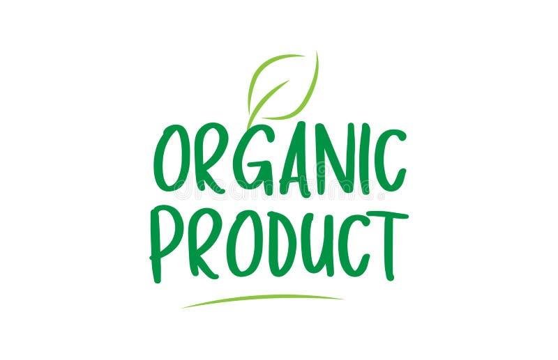 tekst van het biologisch product de groene woord met het embleemontwerp van het bladpictogram vector illustratie