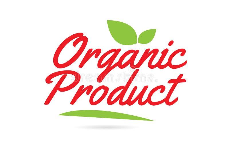 Tekst van het biologisch product de hand geschreven woord voor typografieontwerp in rood royalty-vrije illustratie