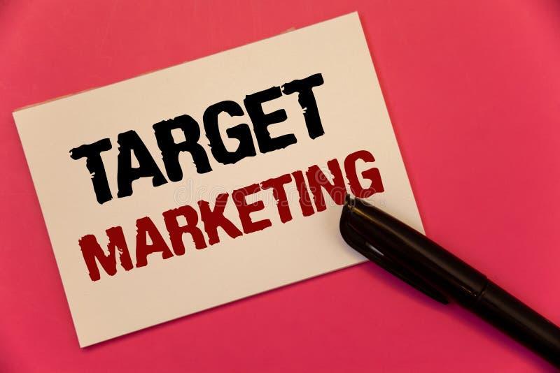 Teksta celu szyldowy pokazuje marketing Konceptualna fotografii Targowej członowości widownia Celuje klienta wyboru teksta dwa sł zdjęcie stock