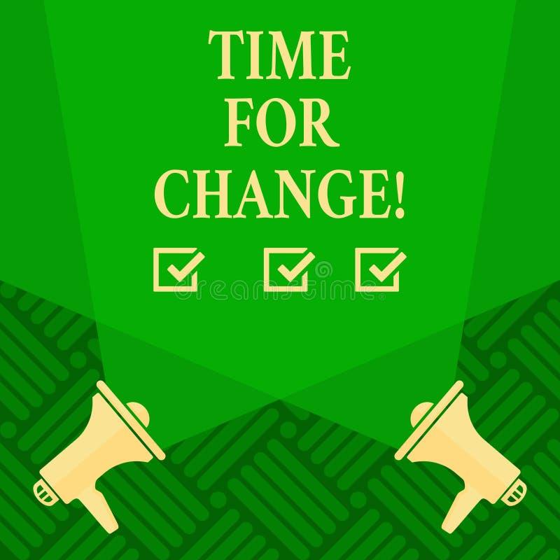 Teksta szyldowy pokazuje czas Dla zmiany Konceptualna fotografii przemiana R Ulepsza transformatę Rozwija royalty ilustracja