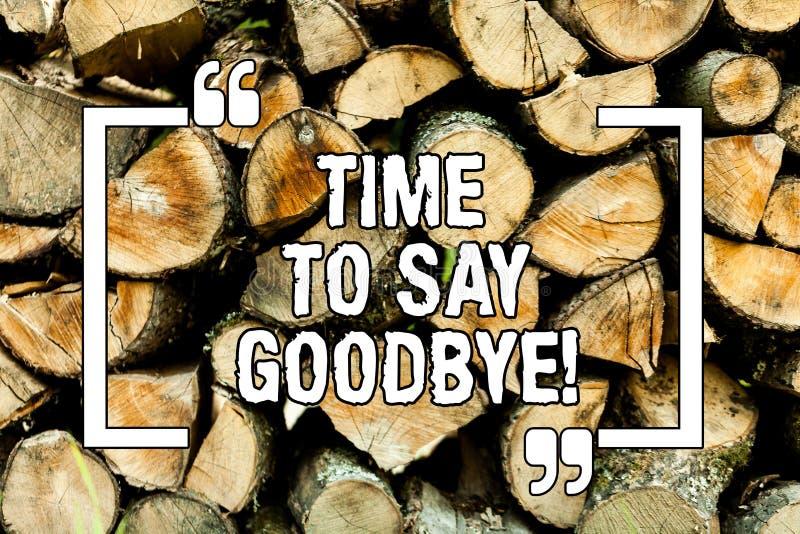 Teksta szyldowy pokazuje czas Mówić Do widzenia Konceptualnej fotografii Separacyjny moment Opuszcza rozbicia pożegnanie Życzy Ko obraz stock