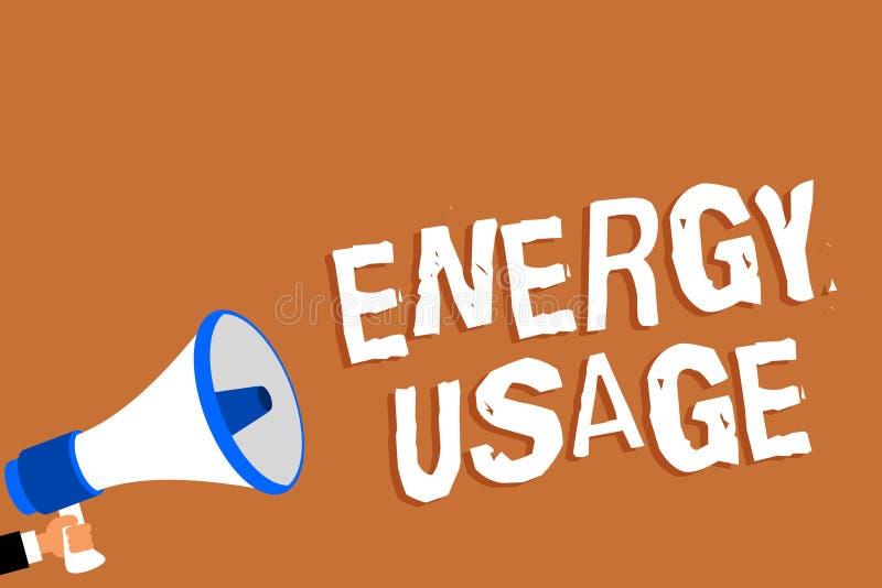 Teksta szyldowy pokazuje Energetyczny użycie Konceptualna fotografii kwota spożywająca lub używać w mężczyzna mienia megafonu lo  ilustracja wektor
