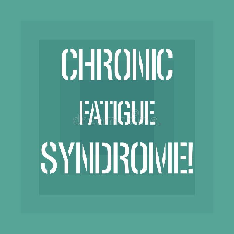 Teksta znak pokazuje Chronicznego zmęczenie syndrom Konceptualnej fotografii osłabiający nieład opisujący krańcowym zmęczeniem royalty ilustracja