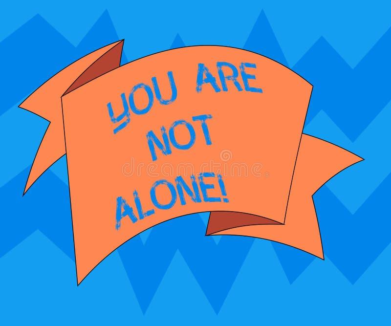 Teksta znak pokazuje Ciebie no Jest Samotny Konceptualna fotografii ofiary pomocy poparcia pomocy współpracy firma Składał 3D royalty ilustracja