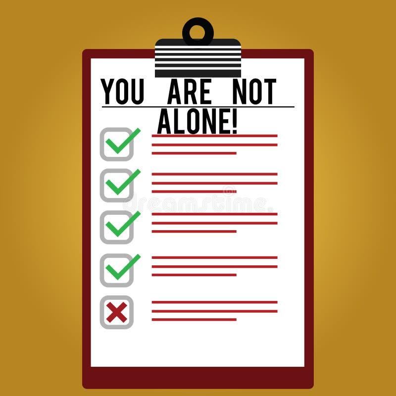 Teksta znak pokazuje Ciebie no Jest Samotny Konceptualna fotografii ofiary pomocy poparcia pomocy współpracy firma Wykładał kolor royalty ilustracja