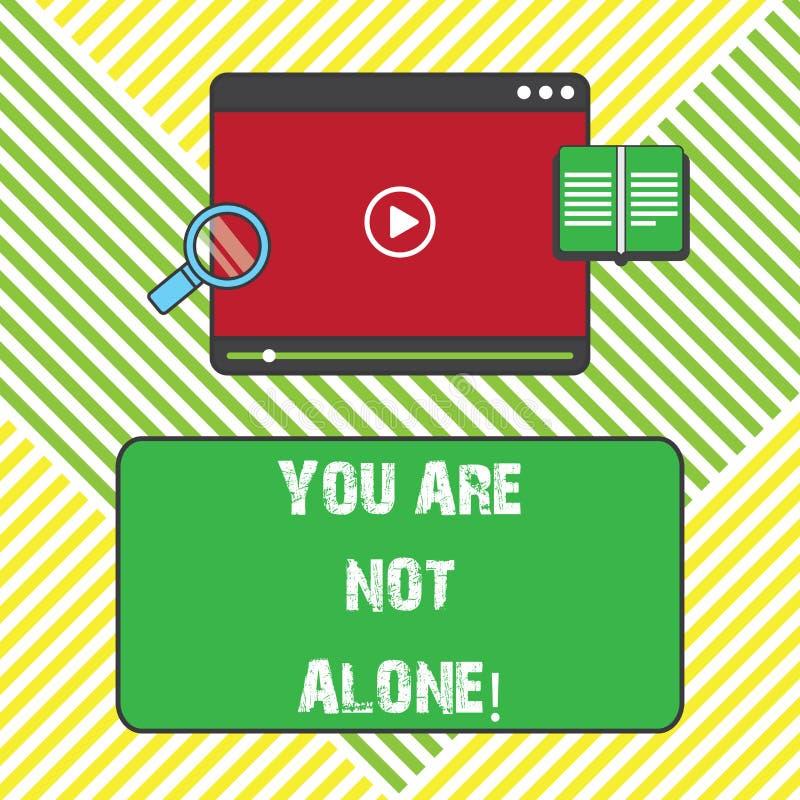 Teksta znak pokazuje Ciebie no Jest Samotny Konceptualna fotografii ofiary pomocy poparcia pomocy współpracy firmy pastylka royalty ilustracja