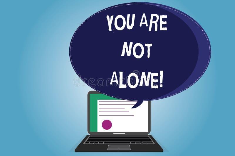 Teksta znak pokazuje Ciebie no Jest Samotny Konceptualny fotografii ofiary pomocy poparcia pomocy współpracy firmy świadectwo ilustracja wektor