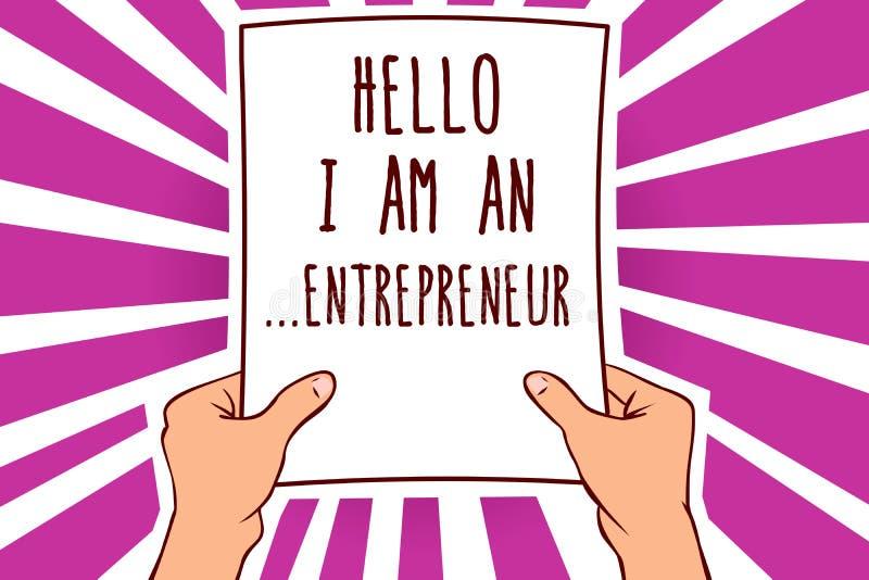 Teksta znak pokazuje cześć Jestem przedsiębiorca Konceptualna fotografii osoba w górę biznesu lub rozpoczęcia która ustawia - Obs royalty ilustracja