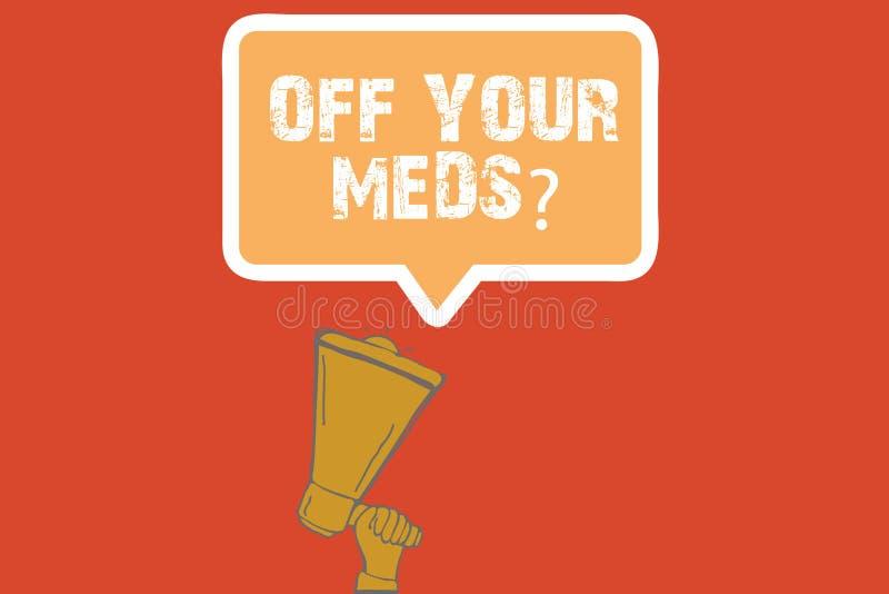 Teksta znak pokazuje Daleko Twój Meds pytanie Konceptualna fotografia Zatrzymuje użycie przepisuje lekarstwa royalty ilustracja
