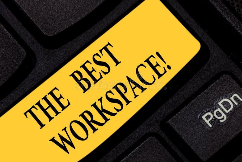 Teksta znak pokazuje Najlepszy Workspace Konceptualna fotografii przestrzeń w którym pracować z interneta i dobrych narzędzi Klaw fotografia royalty free