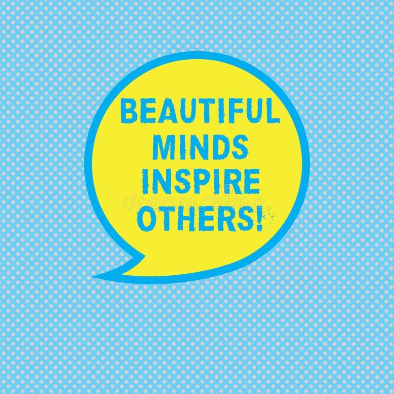 Teksta znak pokazuje Pięknych umysły Inspiruje Inny Konceptualnej fotografii Pozytywny seans daje inspiracji everyone Pusty ilustracja wektor