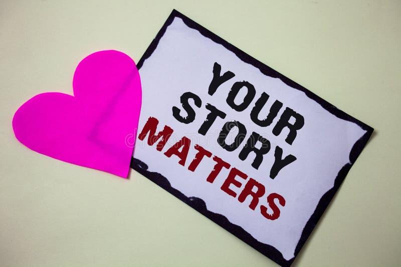 Teksta znak pokazuje Twój opowieści sprawy Konceptualna fotografii część twój doświadczenie dzienniczka Ekspresowi uczucia w writ obraz royalty free