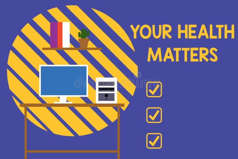Teksta znak pokazuje Tw?j zdrowie sprawy Konceptualny fotografii dobre zdrowie jest najwięcej znacząco Desktop między innymi ilustracji