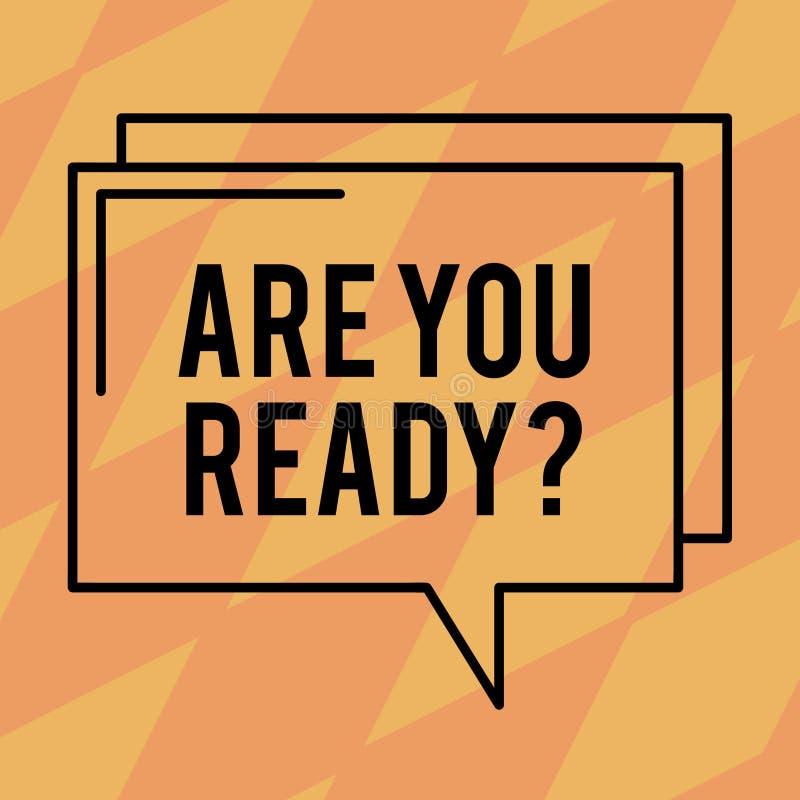 Teksta znaka seans Jest Tobą Readyquestion Konceptualna fotografia Był Przygotowywającym Niepłonnym Ostrzegającym gotowości Świad ilustracja wektor
