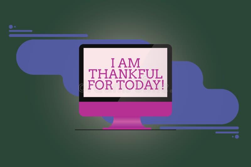 Teksta znaka seans Jestem Dziękczynny Dla Dzisiaj Konceptualna fotografia Wdzięczna o utrzymaniu jeden więcej dzień filozofia Wsp royalty ilustracja