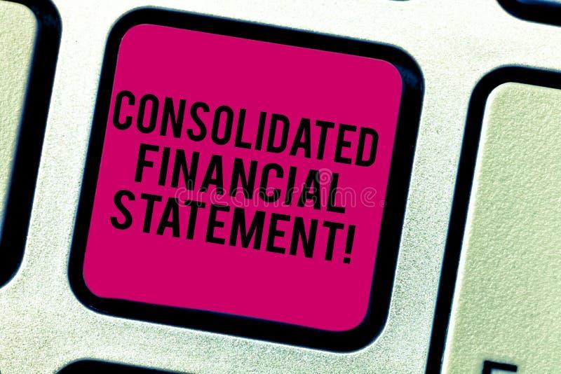 Teksta znaka seans Konsolidujący sprawozdanie finansowe Konceptualni fotografii sumy zdrowie cała grupa spółek klawiatura fotografia royalty free