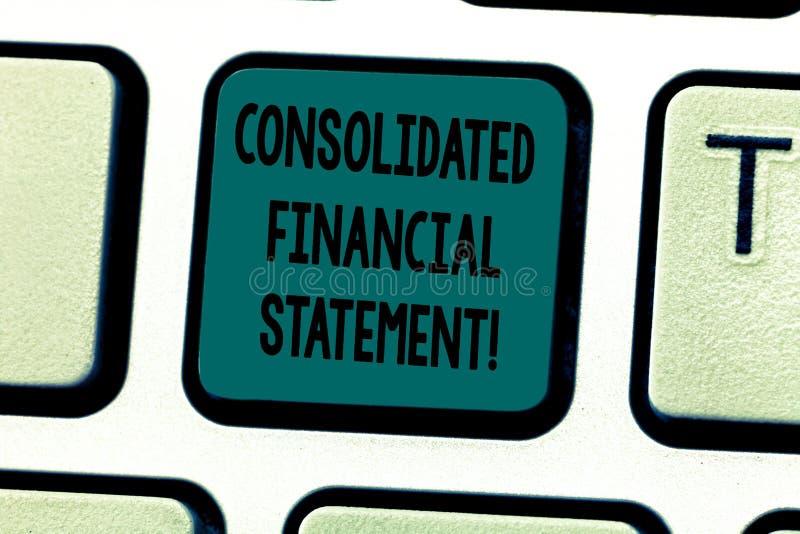 Teksta znaka seans Konsolidujący sprawozdanie finansowe Konceptualni fotografii sumy zdrowie cała grupa spółek klawiatura zdjęcia royalty free